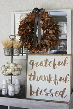 Grateful – Thankful – Blessed DIY Thanksgiving Sign #farmhouse