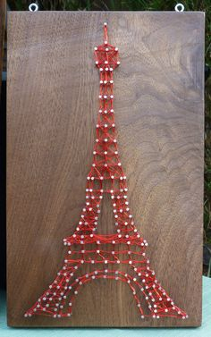 Eiffel Tower String Art. it's been done.  :-(  I STILL WANT TO DO IT!!