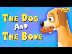 moral stories: The Dog And The Bone English Short Stories For Chi. Short Moral Stories, English Short Stories, Moral Stories For Kids, Short Stories For Kids, Dog Stories, Bell The Cat, Nursery Rhymes Songs, Rhymes For Kids, Dogs And Kids