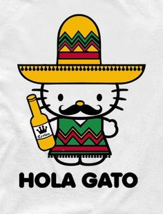 Funny pictures about Mexican Hello Kitty. Oh, and cool pics about Mexican Hello Kitty. Also, Mexican Hello Kitty. Crazy Cat Lady, Crazy Cats, Miyazaki, Hello Kitty T Shirt, Hello Kitty Tattoos, Humor Grafico, Cat Shirts, The Funny, Stupid Funny