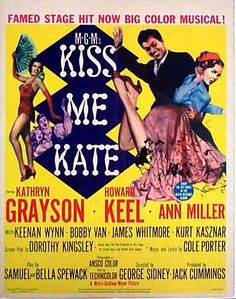 Kiss Me Kate-1953, Howard Keel, Kathryn Grayson, and Ann Miller - I need this movie in my collection at some point!