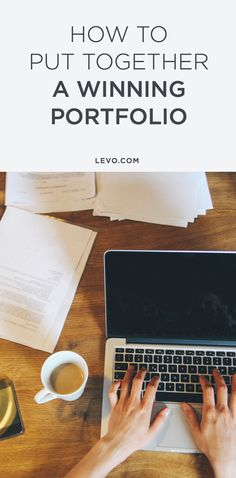 Have your portfolio polished and ready-to-go with these awesome tips!@levoleague www.levo.com