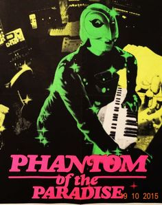 Anonymous - 'Phantom of the paradise: he sold his soul for rock n' roll' - 1974 Phantom Of The Paradise, Phantom Of The Opera, Horror Movie Posters, Horror Films, American Movie Classics, Glam Rock, Cyberpunk, Film School, Sci Fi Movies