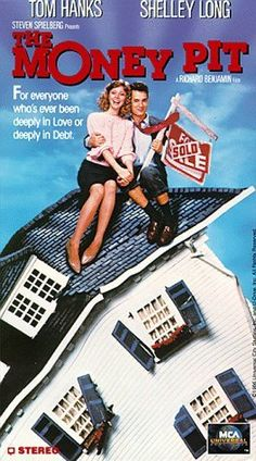 The Money Pit with Tom Hanks and Shelley Long. I distinctly remember loving the scenes where he got stuck in the floor and where the stairs started to collapse on him.