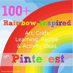 Rainbow Inspired Recipes, Crafts & Activities for Kids - The Outlaw Mom (TM) Blog - Art, Learning & Play Activities for Kids + Creative DIY Inspiration