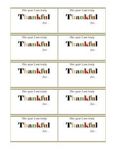 "FREE printable thankful cards: ""This year I am truly thankful for..."" from Life's Organization Expert. Great for any Thanksgiving dinner!"