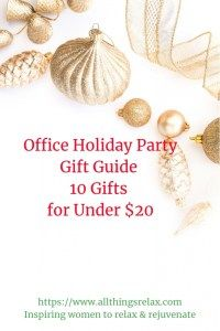 Office Holiday Party Gift Guide 10 Gifts For Under 20 In 2018 Allthingsrelax Guides Pinterest And