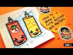 How To Draw A Cute Ketchup and Mustard - Easy and Kawaii Drawings by Gar...
