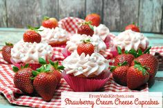 Strawberry Cream Cheese Cupcakes #Recipe - From Val's Kitchen