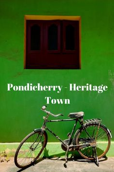 Pondicherry Tamil town, Pondicherry Heritage town, Places to see in Pondicherry, Things to do in Pondicherry, Pondicherry travel , Pondicherry photo feature
