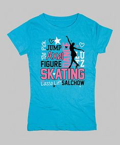 Look what I found on #zulily! Turquoise 'Jump, Axel, Lutz' Fitted Tee - Girls by KidTeeZ #zulilyfinds