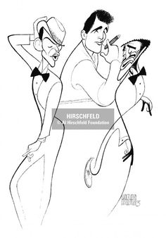Al Hirschfeld ~ The Summit: Frank Sinatra, Dean Martin, Sammy Davis, Jr. Caricature Drawing, Drawing Faces, Art Drawings, Dean Martin, Black And White Drawing, Black And White Portraits, Jc Leyendecker, Celebrity Caricatures, Art Deco Posters