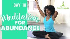 Meditation for Abundance - Day 18 - 30 Day Meditation Challenge