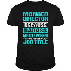 Cool and Awesome  MANGER DIRECTOR Shirt Hoodie
