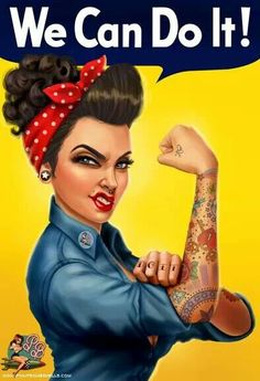 And have! What a nice update to the classic Rosie the Riveter poster.