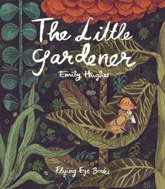 """""""Hughes's illustrations thrum with life. The drawings are a tangle of Gauguin and Rousseau and botanical journals. They remind me of a rain forest floor — the closer you look, the more you see until the whole image seems to writhe."""""""