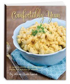 Comfortably Yum by Allison Rivers Samson