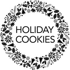 Holiday Cookies Text ❤ liked on Polyvore featuring text, filler, backgrounds, words, phrase, quotes and saying