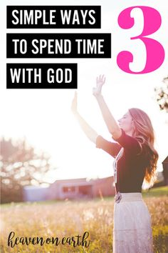 devotions | simple ways | tips | time with God in the morning | prayer | bible reading | worship | devotions for women | quiet time with God activities | spending time with God alone | a quiet time with God | spend time with God everyday | spend time with God in prayer