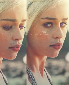 """She is your khaleesi.""   ( Daenerys Targaryen ) - Game of Thrones ( A Song of Ice and Fire )"