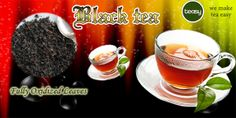 Black tea is a popular drink, whichis produced from fully oxidized leaves of the tea plants. See More: http://www.teasyteas.com/black-tea/