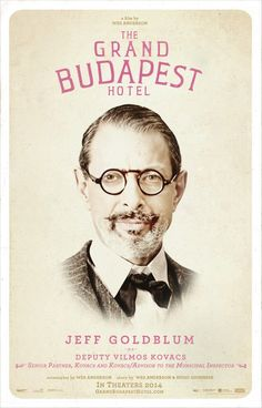 Jeff Goldblum movies | These Exclusive 'Grand Budapest Hotel' Character Posters Come with ...