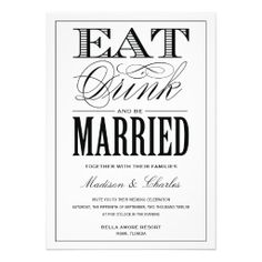 44 Best Eat Drink And Be Married Images Invitations Invites