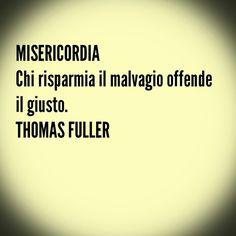 #Citazioni #ThomasFuller