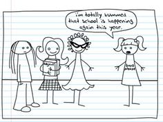 """Teen Girl Squad  """"i'm totally bummed that school is happening again this year."""""""