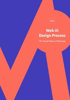 A pocket guide explaining the purpose, context, and best practices for mockups. #webdesign #ui #process