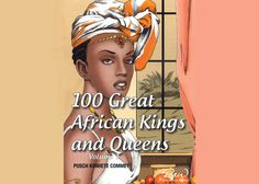 A new African Writers Series title chronicles the exploits of Africa's great kings and queens of yore. We The Kings, Great King, Writers, Queens, African, Movies, Films, Cinema, Authors