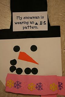 snowman with a pattern scarf --- I'll definitely do this at the end of the month to match our calendar pattern of ABB