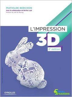 Ebooks Gratuits En Ligne: L'impression 3D