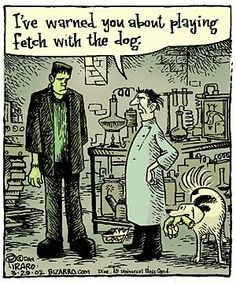 Bizarro: I've warned you about playing fetch with the dog. Halloween Queen, Halloween Cartoons, Halloween Season, Spooky Halloween, Halloween Themes, Halloween Humor, Halloween Stuff, Funny Cartoons, Funny Comics