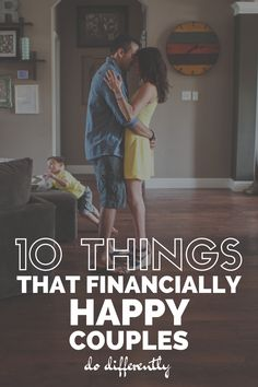 10 Things That Financially Happy Couples Do Differently