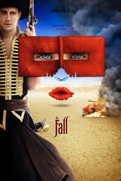 The Fall Movie Poster. Visually one of the greatest movies I have ever seen. Amazing. And Lee Pace <3