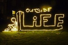 'Outside Life' Neon by artist Ron Haselde
