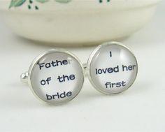 Cufflinks-wedding cufflinks.men cufflinks,father of the bride ,I loved her first Cufflinks--a best gift for men.