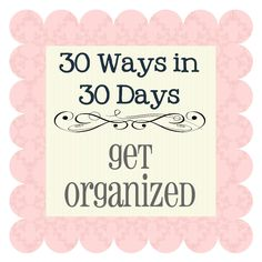 These are some of the best organization ideas/steps!