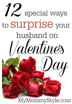12 special ways to surprise your husband on Valentine's Day