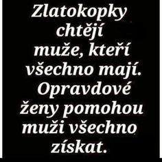 Ty-a-ja - profil uživatele Secret Love, Motto, Quotations, Sayings, Words, Quotes, Life, Lyrics, Word Of Wisdom