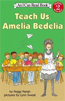 Teach Us Amelia Bedelia - great for teaching multiple meaning words.