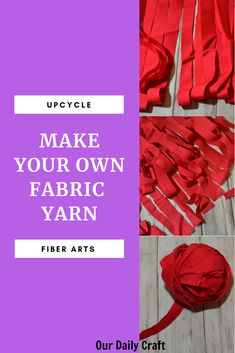 How to Make Fabric Yarn: Turn Flat Fabric into a Continuous Piece of Yarn - Our Daily Craft Fabric Yarn, Fabric Crafts, Sewing Crafts, Mason Jar Crafts, Mason Jar Diy, Dollar Store Crafts, Diy Crafts To Sell, Small Craft Rooms, Diy Wedding On A Budget