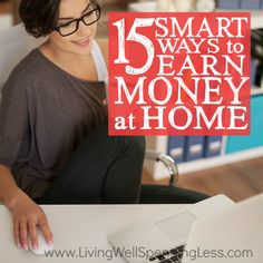 Smart Ways to Earn Money at Home Square 5 - Living Well Spending Less®