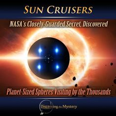 Planet Sized Spheres Visiting The Solar System by the Thousands - NASA's Secret Discovered: Sun Cruisers | David Wilcock and Corey Goode