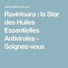 Ravintsara : la Star des Huiles Essentielles Antivirales - Soignez-vous