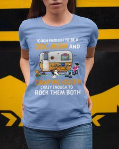 Tough enough to be a dog mom and camping queen tee - Light Blue camping tshirts, fun camping, gifts outdoorsman #dishscrubber #airstream #airstreamrenovation, dried orange slices, yule decorations, scandinavian christmas Dried Orange Slices, Dried Oranges, Yule Decorations, Scandinavian Christmas, Dog Mom, Tees, Tee Shirts, Airstream Renovation, Camping Places