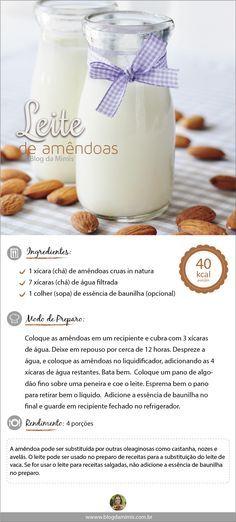 Leite de Amendoas - - - http://blogdamimis.com.br/2014/08/26/leite-de-amendoas/