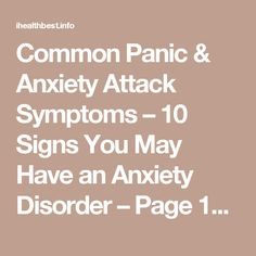 Common Panic & Anxiety Attack Symptoms – 10 Signs You May Have an Anxiety Disorder – Page 10 – Web Health Advices