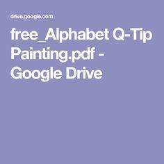 free_Alphabet Q-Tip Painting.pdf - Google Drive